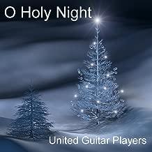 O Holy Night: Christmas Classics On Spanish Acoustic Guitars