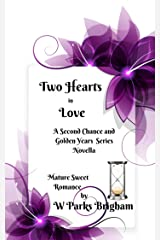 Two Hearts in Love (A Second Chance Series Book 4) Kindle Edition