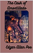 The Cask of Amontillado :ANNOTATED (English Edition)