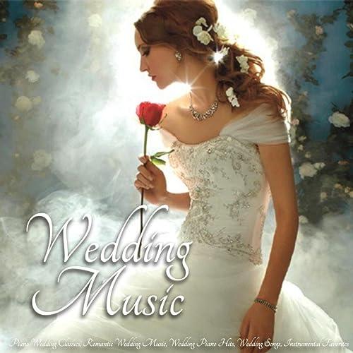 Wedding Music - Piano Wedding Classics, Romantic Wedding Music