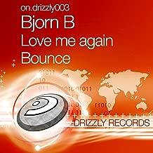 Love Me Again Bounce