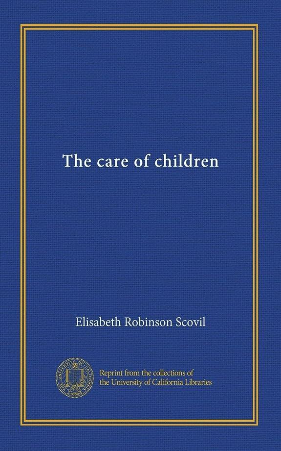 ガス郊外タワーThe care of children
