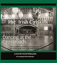 Irish Catskills: Dancing at the Crossroads