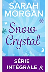 Snow Crystal : Série intégrale Format Kindle
