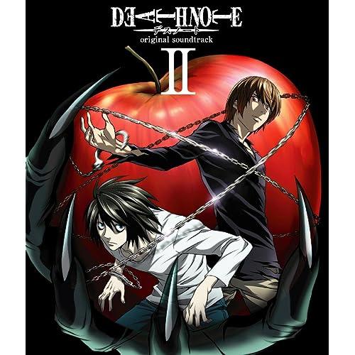 DEATH NOTE オリジナル・サウンドトラック Ⅱ
