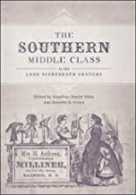 The Southern Middle Class in the Long Nineteenth Century