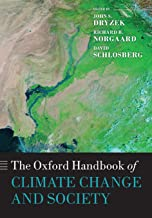 The Oxford Handbook of Climate Change and Society (Oxford Handbooks)