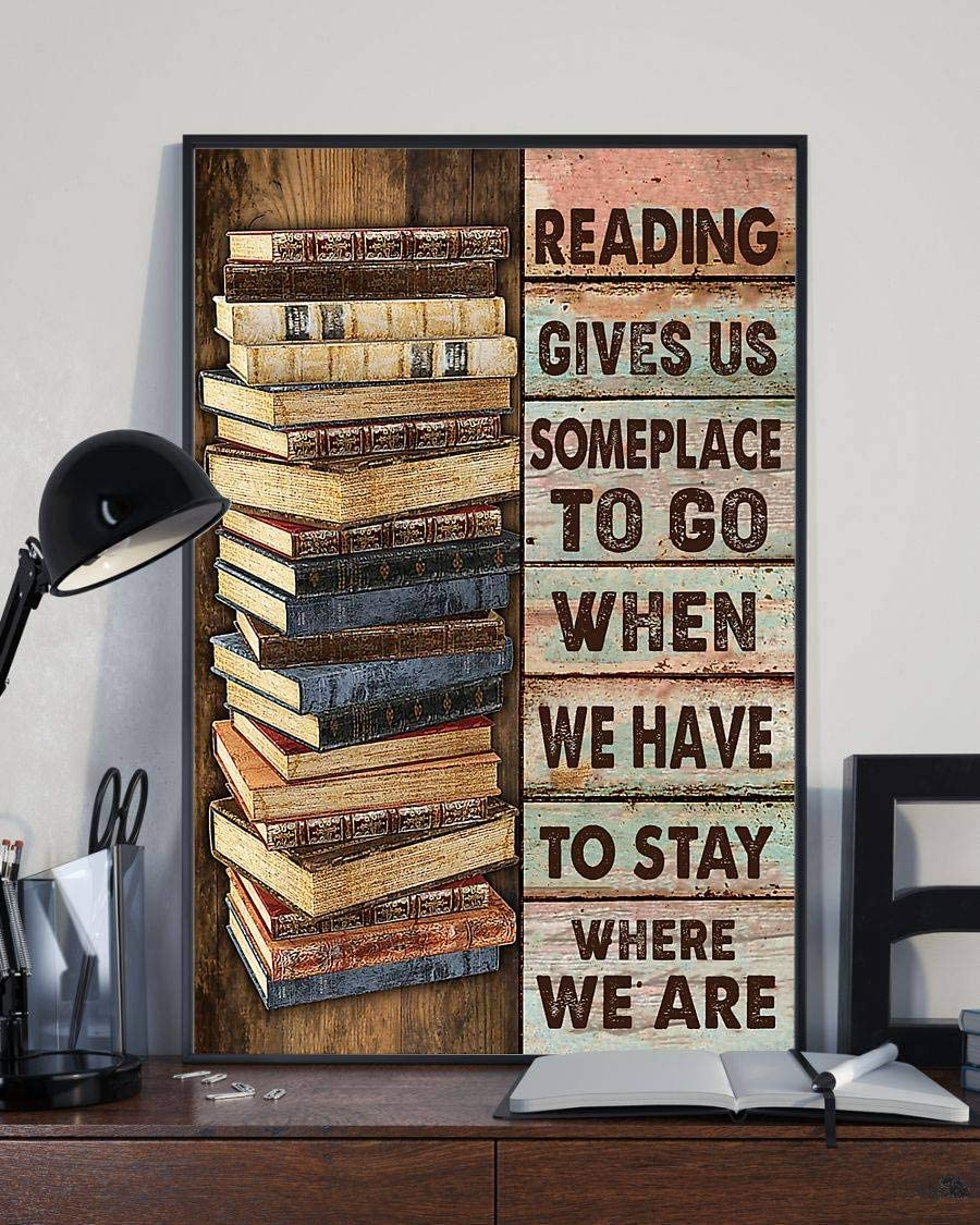 Librarian Reading Gives 新商品!新型 Us Someplace to Art 18%OFF Poster Canvas Go Fra