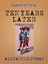 Ten Years Later (Classics To Go)