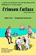 Crimson Cutlass Scenarios: Book Two