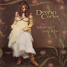 deana carter story of my life