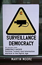 Surveillance Democracy