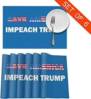 JIATONGcanzhuo Save America Impeach Trump Placemats for Dining Table Set of 6 Kitchen Table Heat-Resistant Placemats