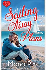 Sailing Away Plans (Love Plans Book 1) Kindle Edition