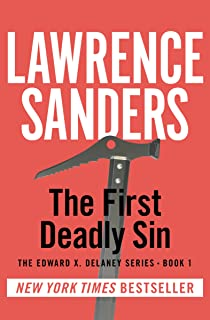 The First Deadly Sin (The Edward X. Delaney Series Book 1)