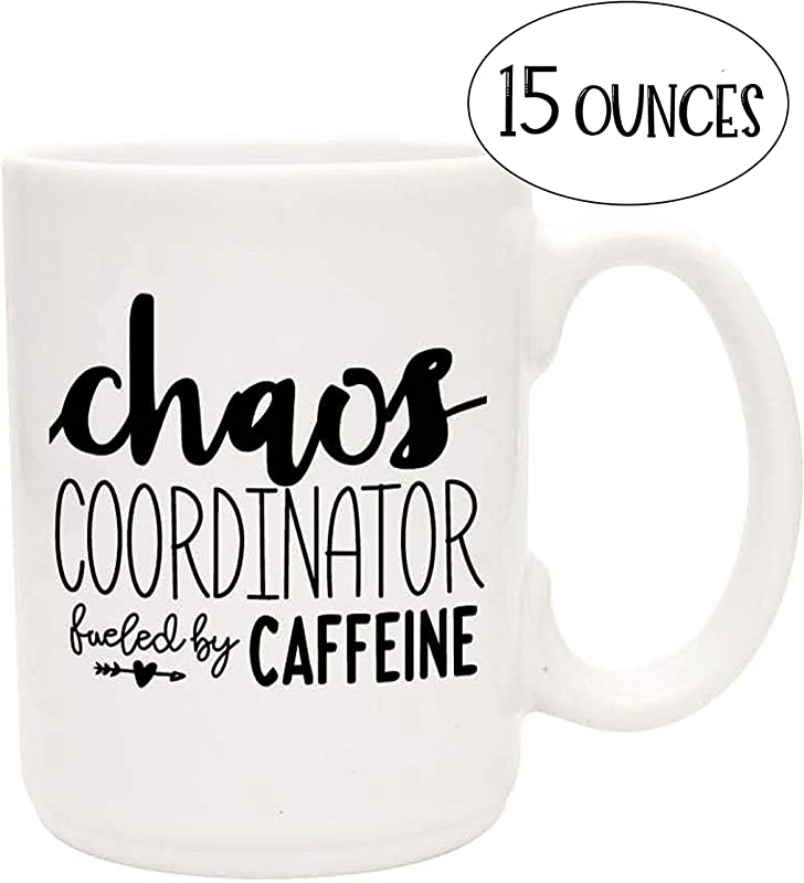 Cute Funny Coffee Mug For Women Chaos Coordinator Fueled By Caffeine Unique Fun Gifts For Her Mom Sister Teacher Coworkers Under 20 Handmade Coffee Cups Mugs With Quotes 15 Oz