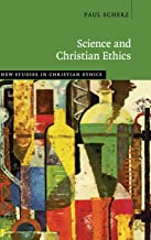 Science and Christian Ethics (New Studies in Christian Ethics)