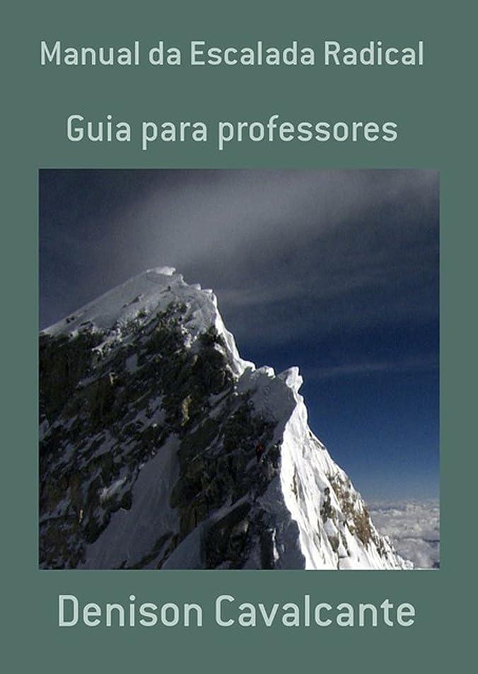 トランジスタ控えめなライナーManual Da Escalada Radical (Portuguese Edition)