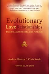 Evolutionary Love Relationships: Passion, Authenticity, and Activism Kindle Edition