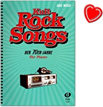 Kult-Rocksongs de los años setenta – 30 clásicos, arreglos para piano – Eagles, Elton John, Rod Stewart, Supertramp, etc. - Piano partituras con colorido clip en forma de corazón