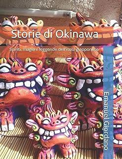 Storie di Okinawa: Spiriti, magia e leggende dell'isola giapponese