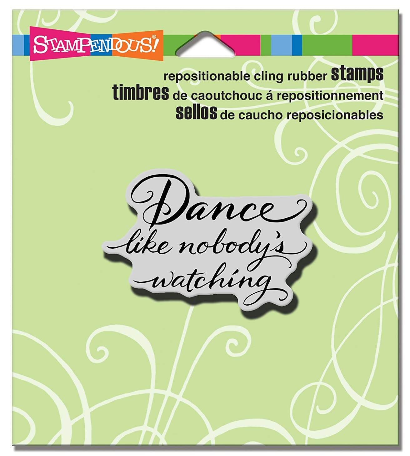 STAMPENDOUS Cling Dance Like Rubber Stamp
