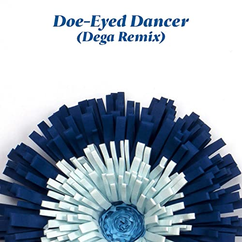 Doe-Eyed Dancer (Dega Remix)