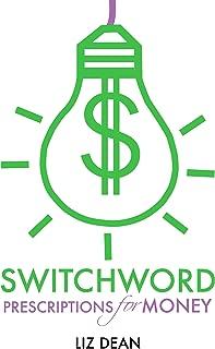 Switchword Prescriptions for Money