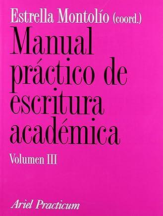 Manual práctico de escritura académica, III