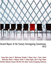 Second Report of the Factory Investigating Commission, 1913