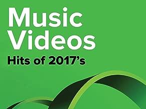 Music Videos - 2017s