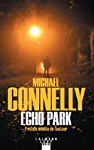 Echo Park (Harry Bosch t. 12) (French Edition)