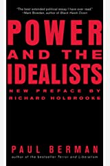 Power and the Idealists: Or, the Passion of Joschka Fischer and Its Aftermath Kindle Edition