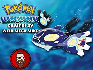 Pokemon Alpha Sapphire Gameplay With Mega Mike