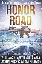 Honor Road: A Black Autumn Saga (White Wasteland Series)