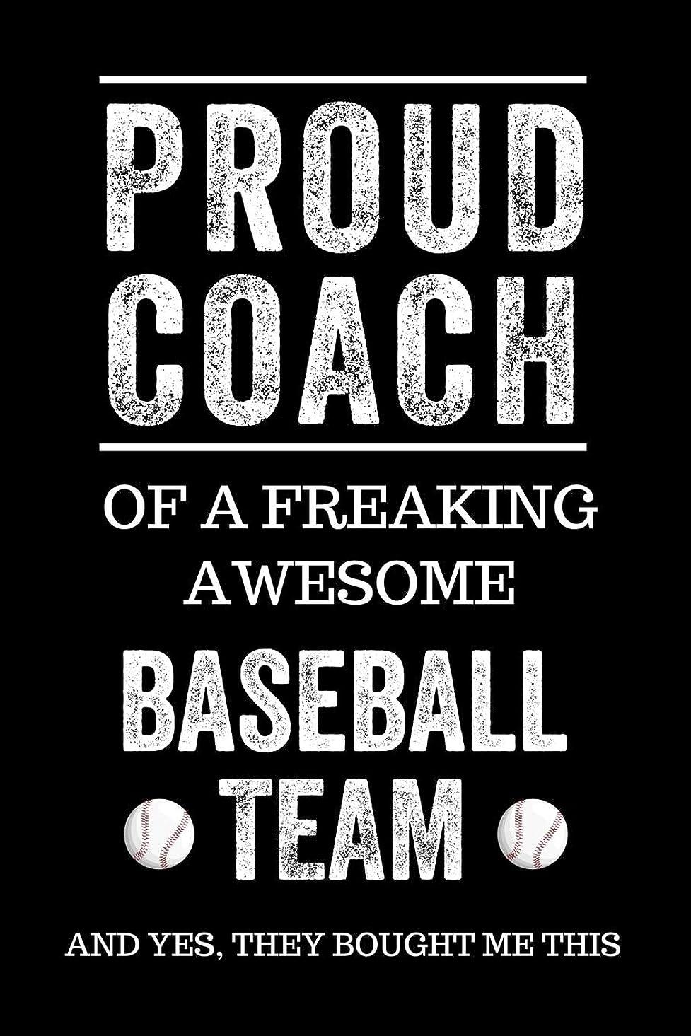 一致前部クリックProud Coach of a Freaking Awesome Baseball Team And Yes, They Bought Me This: Black Lined Journal Notebook for Baseball Players, Coach Gifts, Coaches, End of Season Appreciation