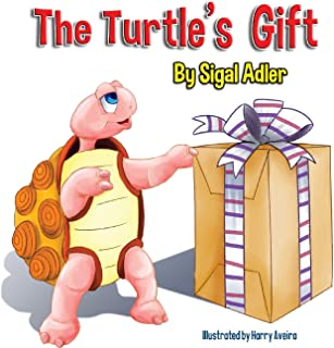 The Turtle's Gift: Children's Book on Patience