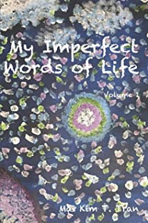 My Imperfect Words of Life (Volume)