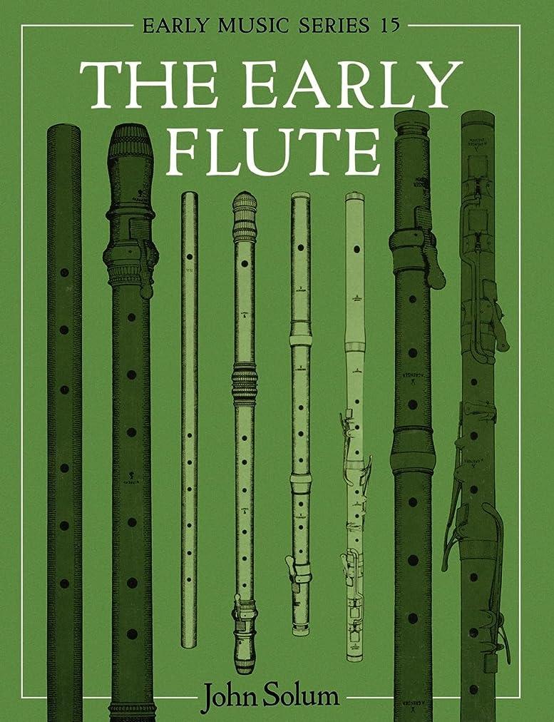 つなぐ倒錯劣るThe Early Flute (Oxford Early Music Series)