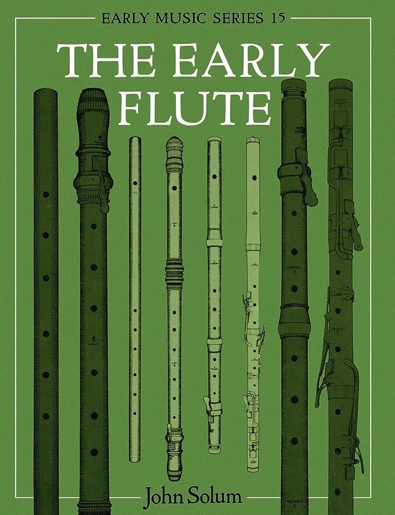 収入カウンタアスペクトThe Early Flute (Oxford Early Music Series)