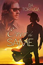 Ever the Same (Love is Blind Book 1)