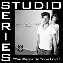 The Proof Of Your Love (Studio Series Performance Track)