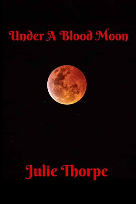 Under A Blood Moon (English Edition)