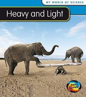 Heavy and Light