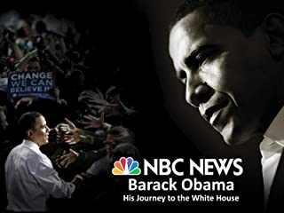 NBC News Presents Barack Obama: His Journey to the White House