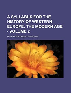 A Syllabus for the History of Western Europe (Volume 2); The Modern Age