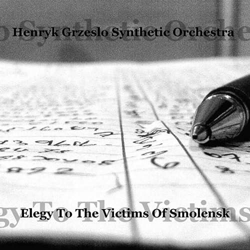 Elegy to the Victims of Smolensk (Elegia Ku Czci Ofiar