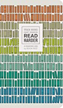 Read Harder (A Reading Log): Track Books, Chart Progress