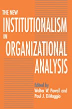 Best the new institutionalism in organizational analysis Reviews