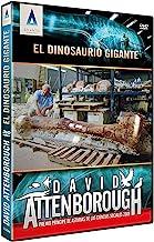 David Attenborough El Dinosaurio gigante [DVD]